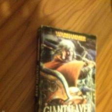 Libros de segunda mano: GIANTSLAYER. WARHAMMER. WILLIAM KING. NOVELA DE ESTE UNIVERSO EN INGLÉS. RÚSTICA. BUEN ESTADO. RARA. Lote 60547843