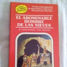 Libros de segunda mano: ELIGE TU PROPIA AVENTURA - EL ABOMINABLE HOMBRE DE LAS NIEVES (TIMUN MAS). Lote 61262579