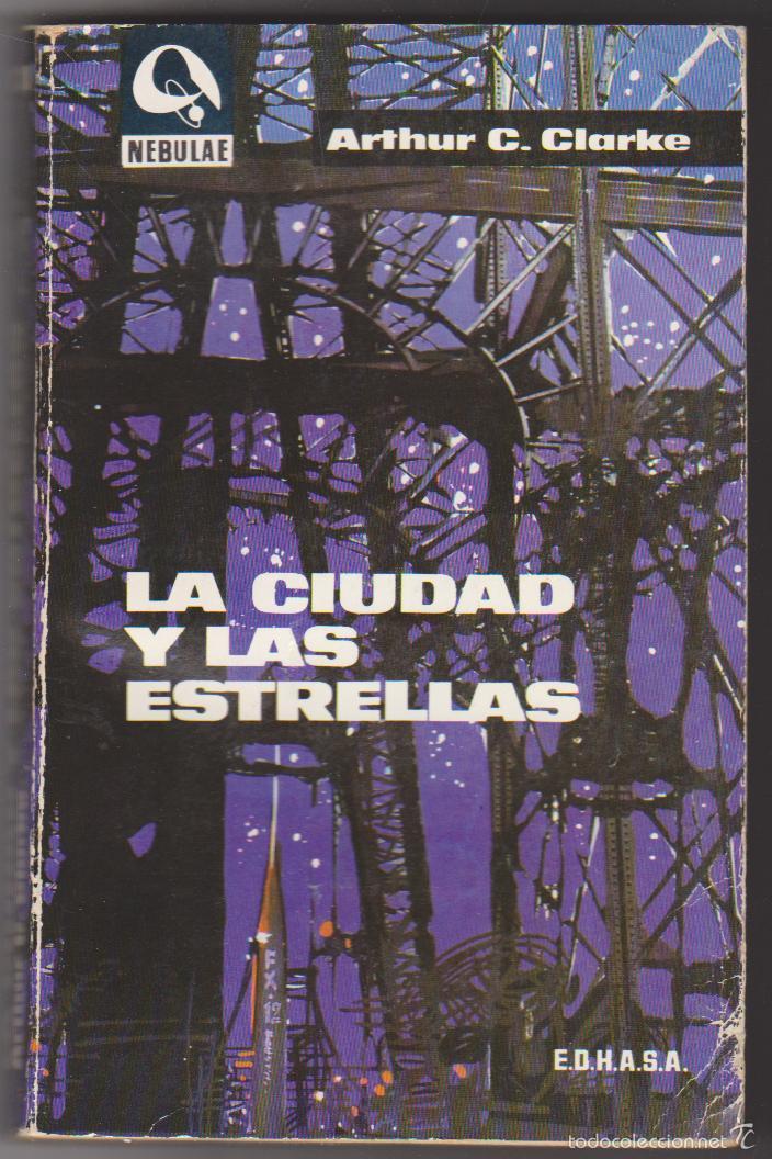 NEBULAE Nº 131. LA CIUDAD Y LAS ESTRELLAS POR ARTHUR C. CLARKE. (Libros de Segunda Mano (posteriores a 1936) - Literatura - Narrativa - Ciencia Ficción y Fantasía)