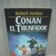 ROBERT JORDAN: CONAN EL TRIUNFADOR