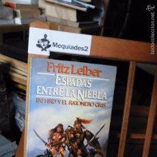 Libros de segunda mano: ESPADAS ENTRE LA NIEBLA - FRITZ LEIBER (COL. FANTASY MARTÍNEZ ROCA). Lote 61498231
