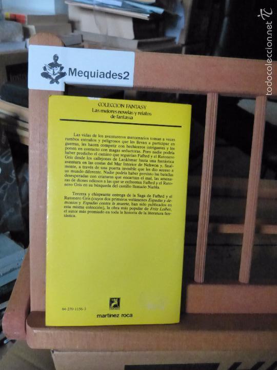 Libros de segunda mano: ESPADAS ENTRE LA NIEBLA - FRITZ LEIBER (COL. FANTASY MARTÍNEZ ROCA) - Foto 2 - 61498231