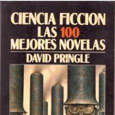 Libros de segunda mano: CIENCIA FICCION. LAS 100 MEJORES NOVELAS - DAVID PRINGLE; MINOTAURO. Lote 179283935