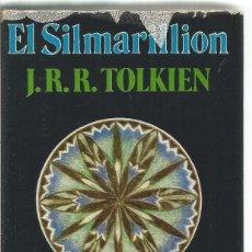 Libros de segunda mano: J.R.R. TOLKIEN. EL SILMARILLION. MINOTAURO. PRIMERA EDICION. Lote 62039400