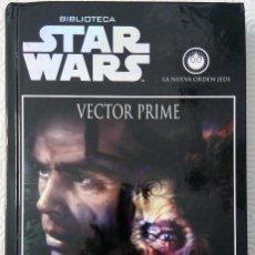 Libros de segunda mano: STAR WARS: VECTOR PRIME DE R.A. SALVATORE. Lote 63109444
