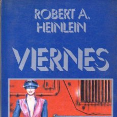 Libros de segunda mano: HEINLEIN : VIERNES (ULTRAMAR, 1983) PRIMERA EDICIÓN. Lote 63119504