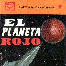 Libros de segunda mano: FONTENAY : EL PLANETA ROJO - MARTE PARA LOS MARCIANOS (CENIT, 1962) . Lote 63125128