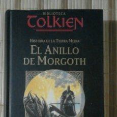 Libros de segunda mano: EL ANILLO DE MORGOTH. HISTORIA DE LA TIERRA MEDIA - CHRISTOPHER TOLKIEN. Lote 173494752