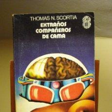 Libros de segunda mano: LIBRO - EXTRAÑOS COMPAÑEROS DE CAMA - THOMAS N. SCORTIA - MARTINEZ ROCA SUPER FICCION 1979. Lote 63438672
