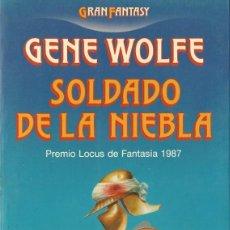 Libros de segunda mano: GENE WOLFE-SOLDADO DE LA NIEBLA.1988.GRAN FANTASY.MARTINEZ ROCA.. Lote 64187119