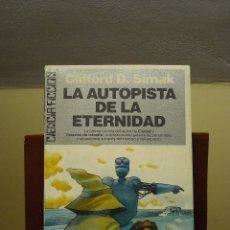Libros de segunda mano: LIBRO - LA AUTOPISTA DE LA ETERNIDAD (CLIFFORD D. SIMAK) ULTRAMAR EDITORES - PRIMERA EDICIÓN JULIO 1. Lote 64498947