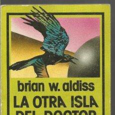 Libros de segunda mano: BRIAN W. ALDISS. LA OTRA ISLA DEL DOCTOR MOREAU. EDHASA NEBULAE CIENCIA FICCION. Lote 65002883