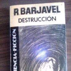 Libros de segunda mano: DESTRUCCION DE RENE BARJAVEL EMECE. Lote 148730237