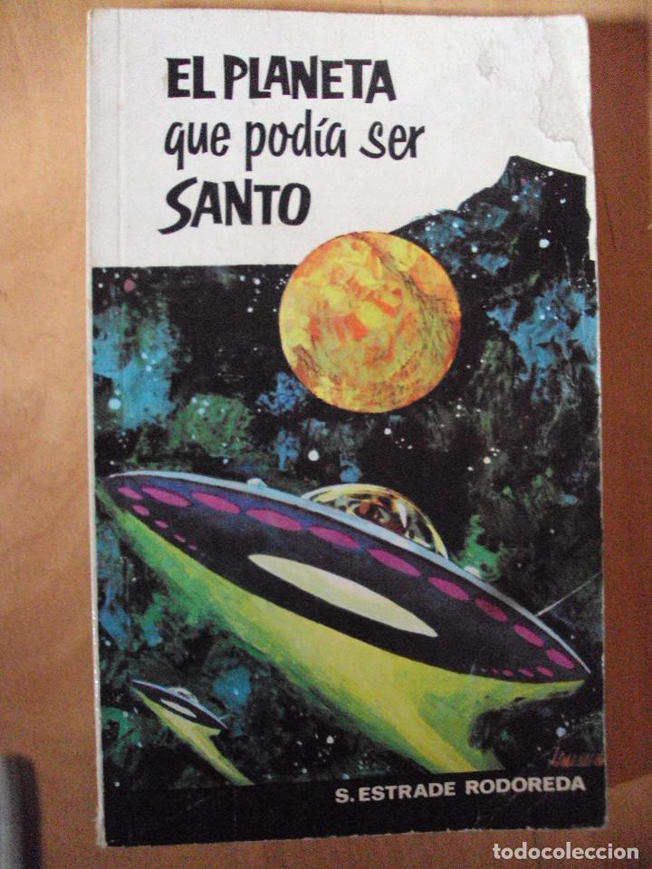 EL PLANETA QUE PODÍA SER SANTO (1967) (Libros de Segunda Mano (posteriores a 1936) - Literatura - Narrativa - Ciencia Ficción y Fantasía)