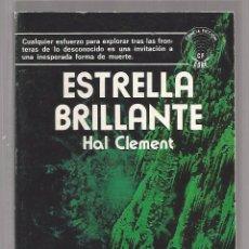 Livros em segunda mão: ESTRELLA BRILLANTE /// CLEMENT, HAL. Lote 65997982
