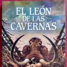 Libros de segunda mano: J.-H. ROSNY, AÎNÉ . EL LEÓN DE LAS CAVERNAS. Lote 66194146