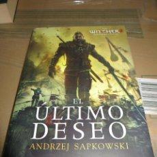 Libros de segunda mano: EL ULTIMO DESEO ANDREZJ SAPKOWSKI ALAMUT. Lote 89117970