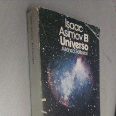 Libros de segunda mano: EL UNIVERSO / ISAAC ASIMOV / ALIANZA EDITORIAL 1980. Lote 67113389