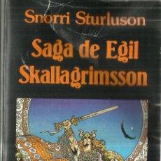 Libros de segunda mano: SAGA DE EGIL SKALLAGRIMSSON. SNORRI STURLUSON. EDITORIAL MIRAGUANO. MADRID. 1998. Lote 67378197