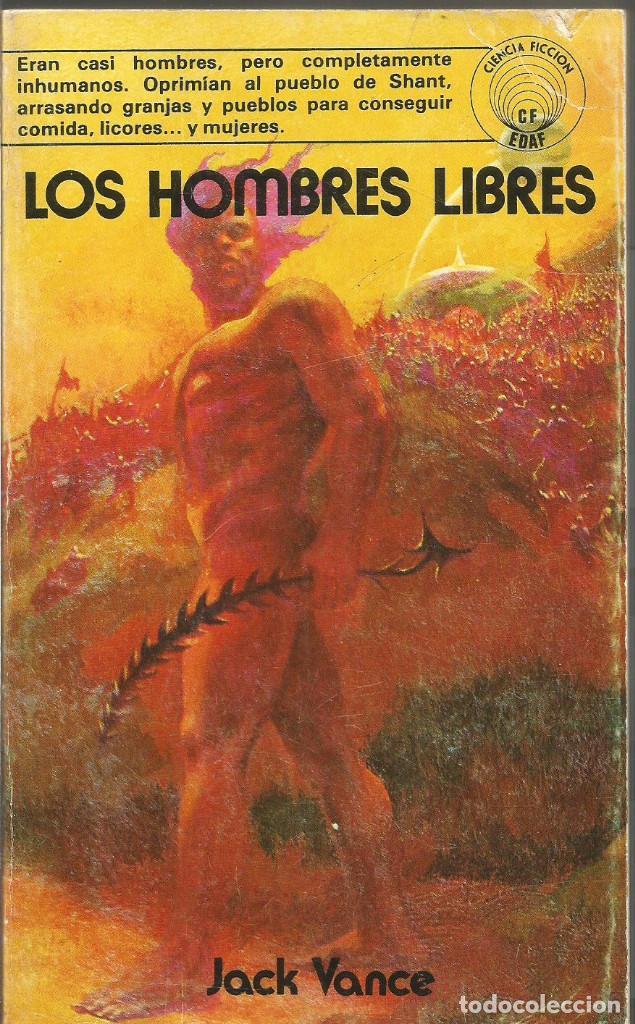 JACK VANCE. LOS HOMBRES LIBRES. EDAF (Libros de Segunda Mano (posteriores a 1936) - Literatura - Narrativa - Ciencia Ficción y Fantasía)