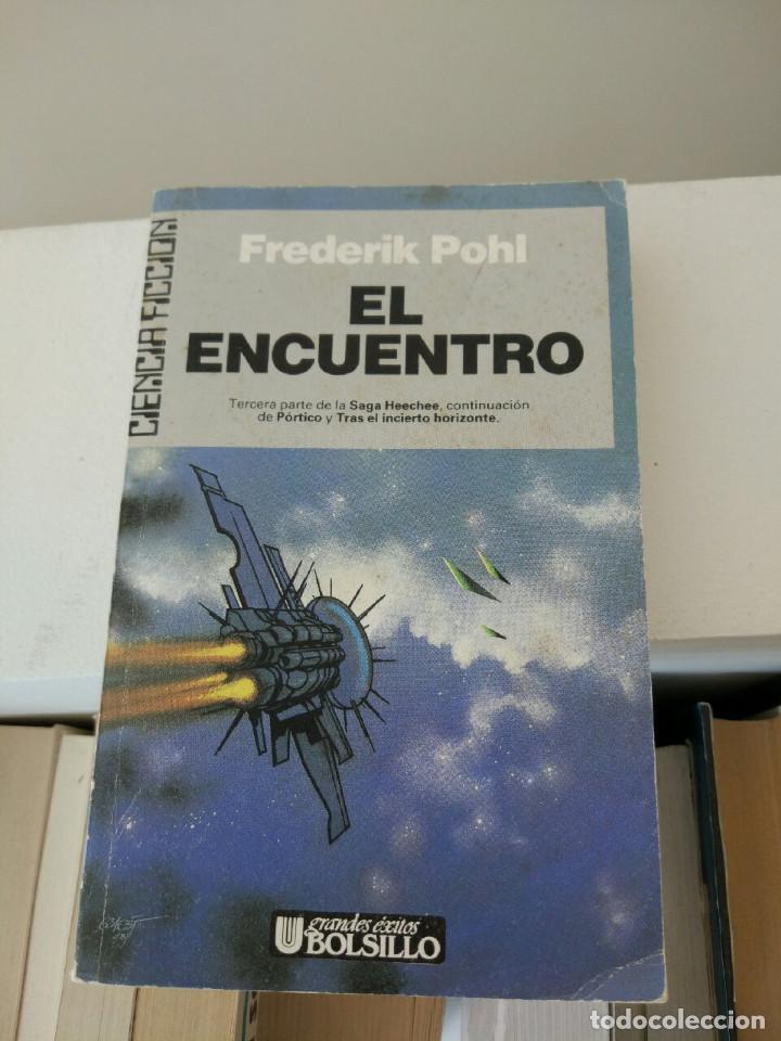 ULTRAMAR CIENCIA FICCION FREDERIK POHL EL ENCUENTRO (Libros de Segunda Mano (posteriores a 1936) - Literatura - Narrativa - Ciencia Ficción y Fantasía)