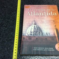 Libros de segunda mano: EL RESURGIR DE LA ATLÁNTIDA, / THOMAS GREANIAS.. Lote 71697003