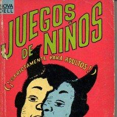 Libros de segunda mano: JAMES GOULD COZZENS : JUEGOS DE NIÑOS (NOVARO MÉXICO, 1967). Lote 71731323