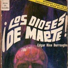 Libros de segunda mano: EDGAR RICE BORROUGHS : LOS DIOSES DE MARTE (NOVARO MÉXICO, 1969). Lote 71731791