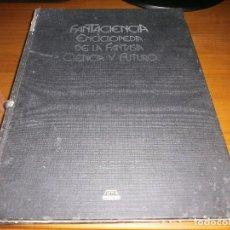 Libros de segunda mano: FANTACIENCIA. ENCICLOPEDIA DE LA FANTASÍA CIENCIA Y FUTURO - TOMO I - EGC EDICIONES, 1982.. Lote 73524199