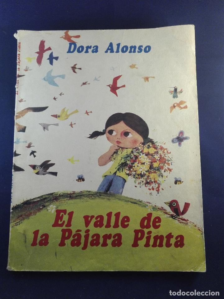 EL VALLE DE LA PÁJARA PINTA - DORA ALONSO - ILUSTRACIONES REYNALDO ALFONSO - CUBA - ÚNICO - 1984 - (Libros de Segunda Mano (posteriores a 1936) - Literatura - Narrativa - Ciencia Ficción y Fantasía)