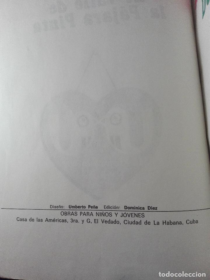 Libros de segunda mano: EL VALLE DE LA PÁJARA PINTA - DORA ALONSO - ILUSTRACIONES REYNALDO ALFONSO - CUBA - ÚNICO - 1984 - - Foto 3 - 75574243