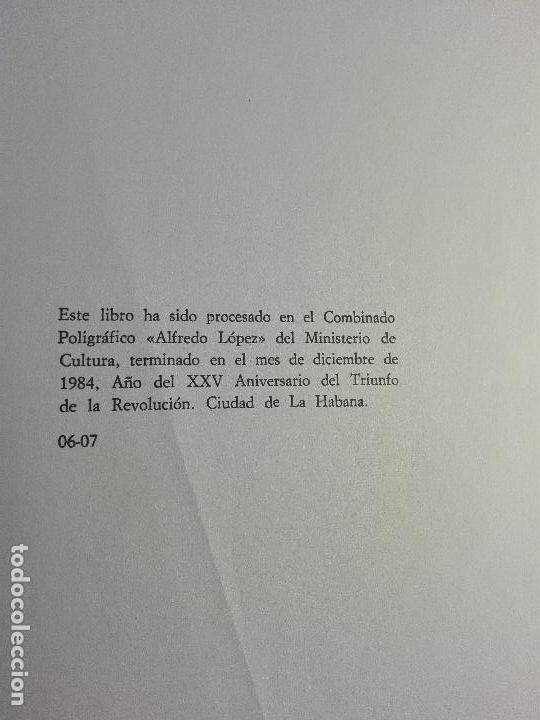 Libros de segunda mano: EL VALLE DE LA PÁJARA PINTA - DORA ALONSO - ILUSTRACIONES REYNALDO ALFONSO - CUBA - ÚNICO - 1984 - - Foto 6 - 75574243