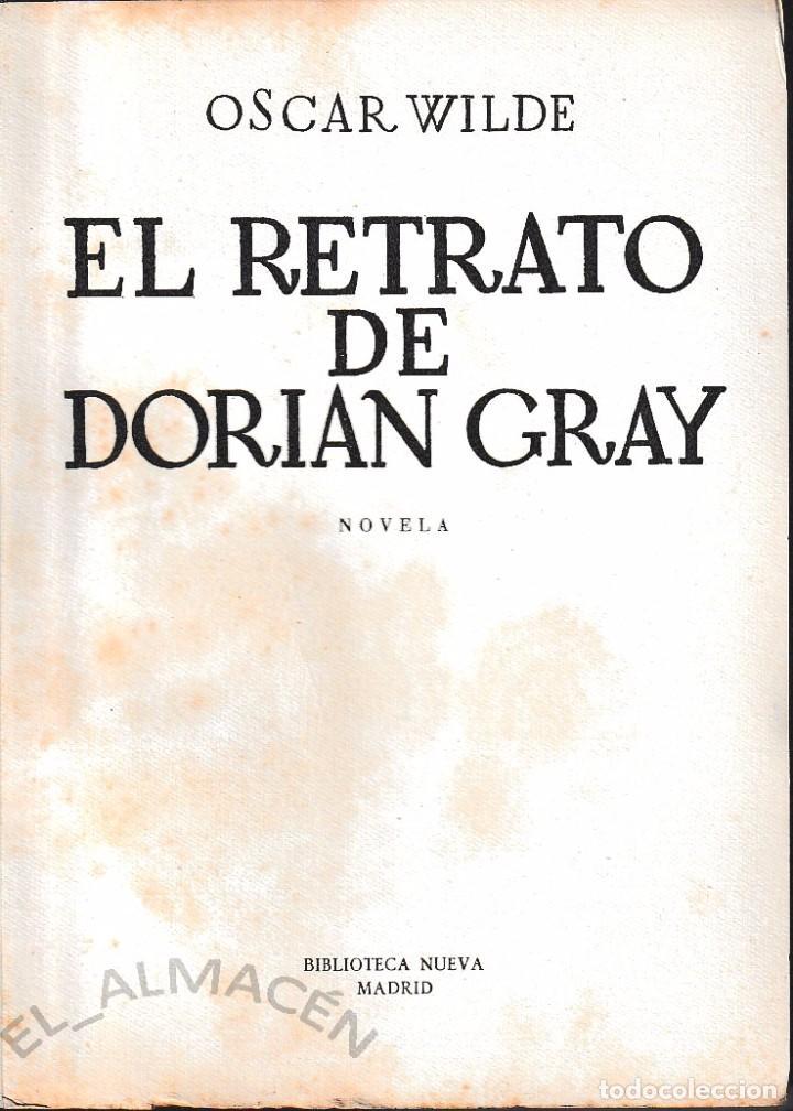 EL RETRATO DE DORIAN GREY (OSCAR WILDE, ED. CIRCA 1940) SIN USAR (Libros de Segunda Mano (posteriores a 1936) - Literatura - Narrativa - Ciencia Ficción y Fantasía)