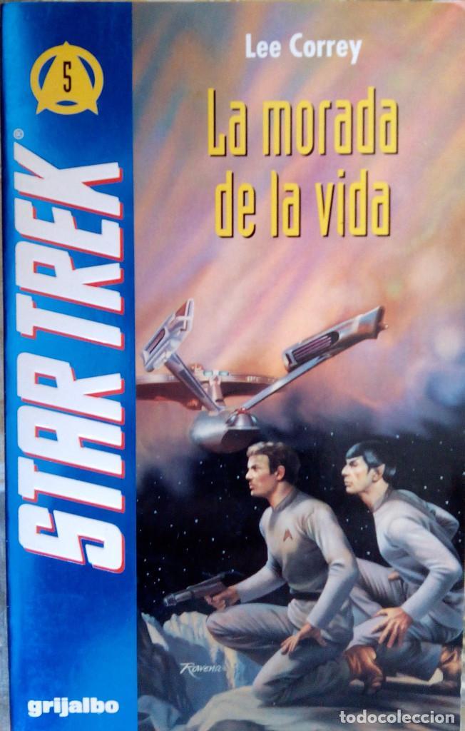 STAR TREK : LA MORADA DE LA VIDA DE LEE CORREY - GRUPO GRIJALBO MONDADORI (Libros de Segunda Mano (posteriores a 1936) - Literatura - Narrativa - Ciencia Ficción y Fantasía)