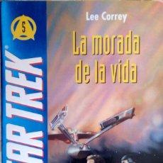 Libros de segunda mano: STAR TREK : LA MORADA DE LA VIDA DE LEE CORREY - GRUPO GRIJALBO MONDADORI. Lote 76076291