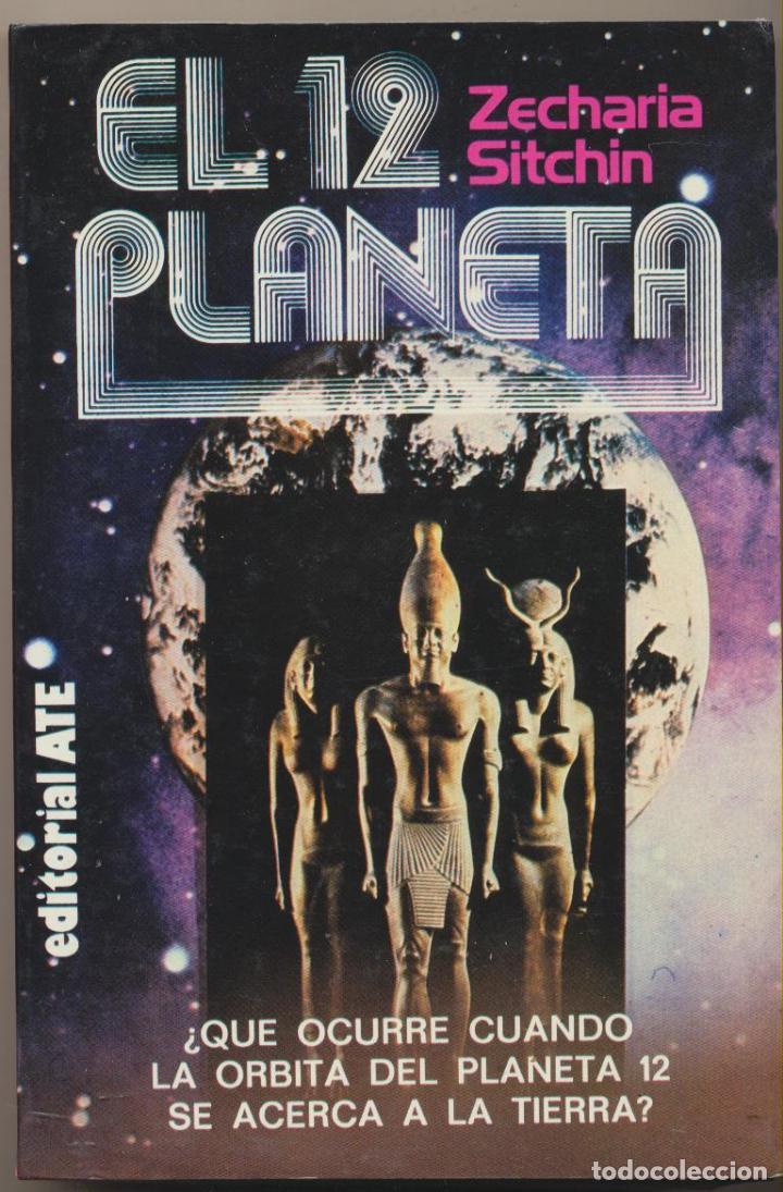 El 12 planeta por zecharia sitchin editorial a t e 1 edici n 1981 sin usar