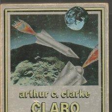 Libros de segunda mano: ARTHUR C. CLARK. CLARO DE TIERRA. EDHASA NEBULAE. Lote 76970961
