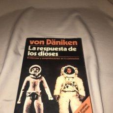 Libros de segunda mano - La respuesta de los dioses. De Von Däniken - 77439851