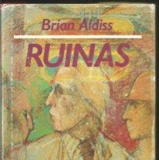 Libros de segunda mano: BRIAN ALDISS. RUINAS. EDHASA. Lote 79123361