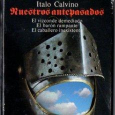 Libros de segunda mano: ITALO CALVINO : NUESTROS ANTEPASADOS - TRILOGÍA COMPLETA (ALIANZA TRES, 1992). Lote 80345729