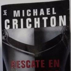 Libros de segunda mano: RESCATE EN EL TIEMPO (1999-1357) - MICHAEL CRICHTON (DEBOLSILLO). Lote 80661706