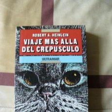 Libros de segunda mano: VIAJE MAS ALLA DEL CREPUSCULO - ROBERT A HEINLEIN - NUEVO. Lote 81112268
