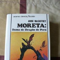 Libros de segunda mano: MORETA DAMA DE DRAGÓN DE PERN - ANNE MCCAFFREY - TAPA DURA ,NUEVO. Lote 150455252