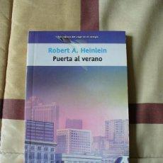 Libros de segunda mano: PUERTA AL VERANO - ROBERT A. HEINLEIN - NUEVO. Lote 99164759
