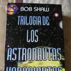 Libros de segunda mano: TRILOGÍA DE LOS ASTRONAUTAS HARAPIENTOS - BOB SHAW - ESTUCHE, NUEVOS. Lote 81120540