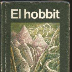 Libros de segunda mano: J.R.R. TOLKIEN. EL HOBBIT. MINOTAURO. 1982 SEGUNDA REIMPRESION. Lote 81790224