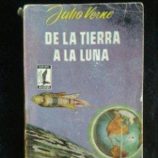 Libros de segunda mano: DE LA TIERRA A LA LUNA - JULIO VERNE EDICIONES G.P. 1958. Lote 81859947