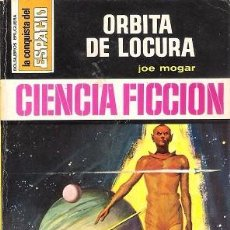 Livres d'occasion: ÓRBITA DE LOCURA. JOE MOGAR. BRUGUERA, LA CONQUISTA DEL ESPACIO, Nº 93.. Lote 82117380