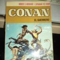 Libros de segunda mano: CONAN EL GUERRERO.1ª EDICIÓN BRUGUERA 1973.. Lote 82262220
