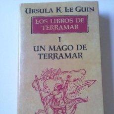Libros de segunda mano: URSULA K. LE GUIN - LOS LIBROS DE TERRAMAR I: EL MAGO DE TERRAMAR.. Lote 137248562